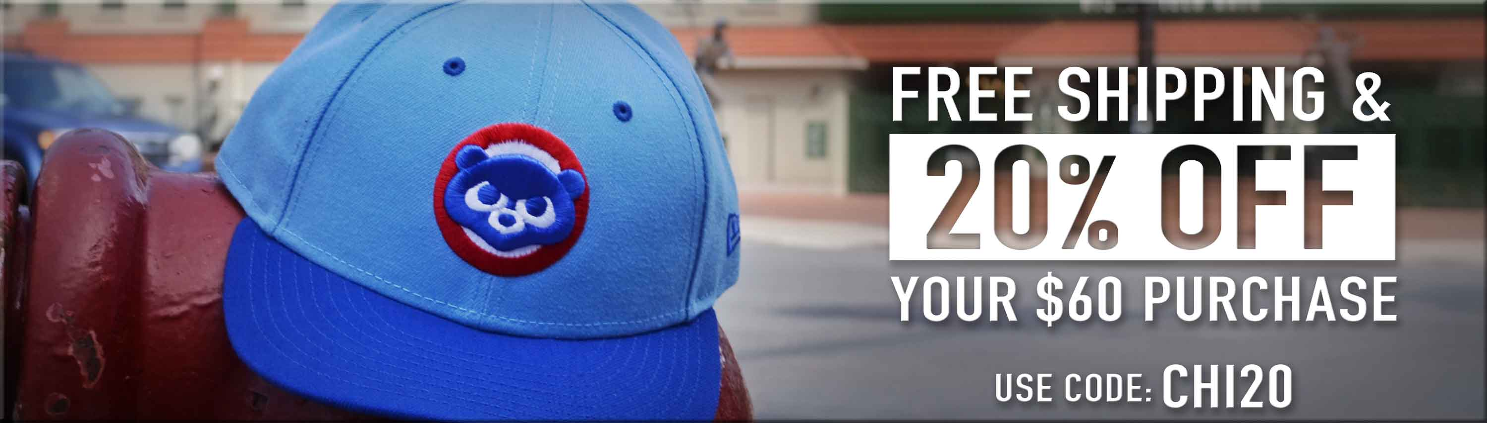 Enjoy 20% Off Your $60 Purchase, and Free Standard Shipping. Use Code: CHI20 - Click to shop Cubs Hats