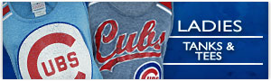 Click for Chicago Cubs Ladies Tank Tops and T-Shirts!