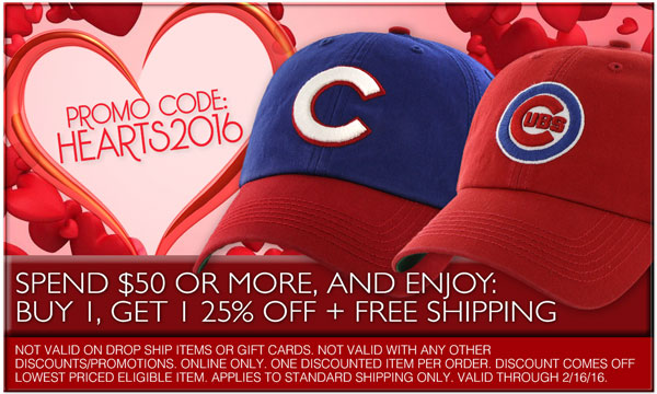 Spend $50 Or More, and Enjoy: Buy 1 Get 1 25% Off - Plus Free Standard Shipping! Exclusions Apply. Use Code: HEARTS2016