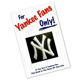 """New York Yankees """"For Yankee Fans Only"""" Book"""