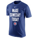 Chicago Cubs Make Someday Today T-Shirt
