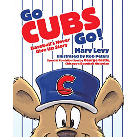 Go Cubs Go! Hardcover Book