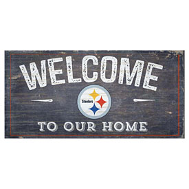 Pittsburgh Steelers Welcome To Our Home Sign
